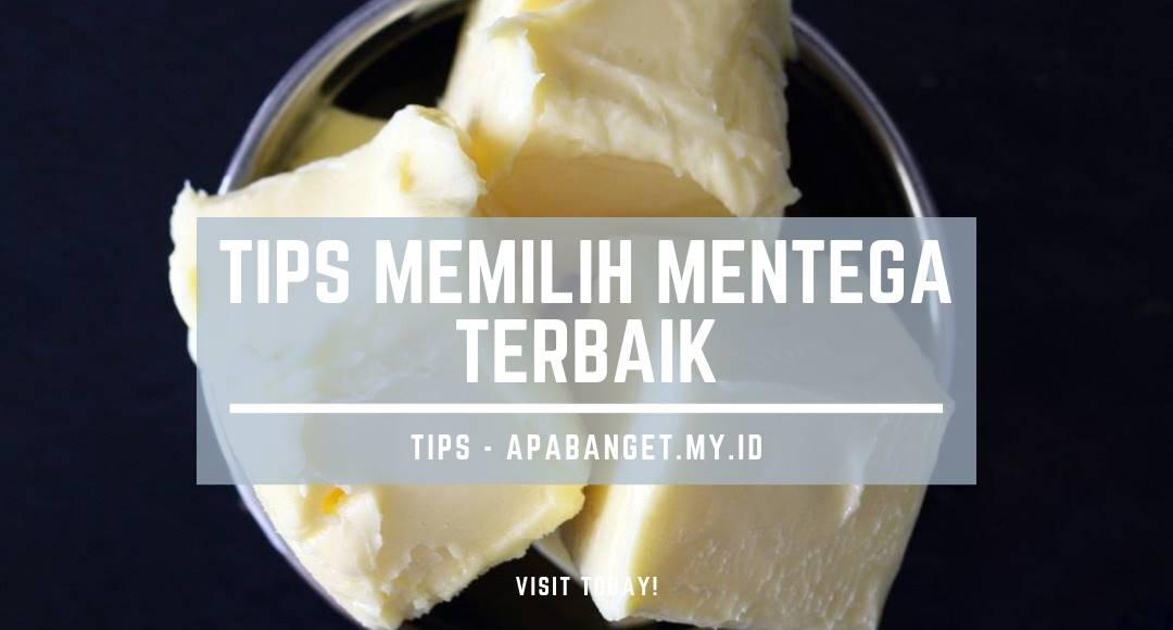 tips memilih mentega