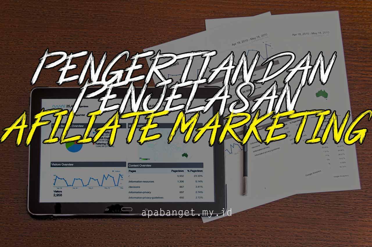 pengertian dan penjelasan afiliate marketing
